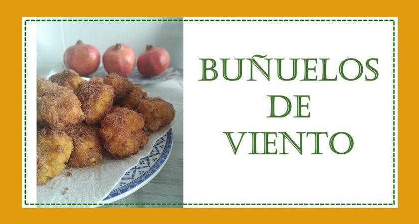 Buñuelos de viento: dulce tradicional para el Día de Todos los Santos