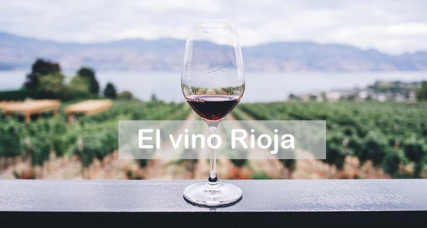 El vino Rioja